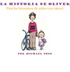 Oliver's Story Spanish