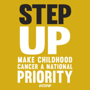 #StepUp Childhood Cancer National Priority