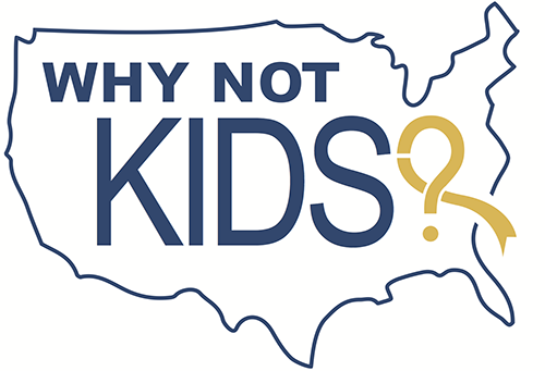 Why Not Kids?