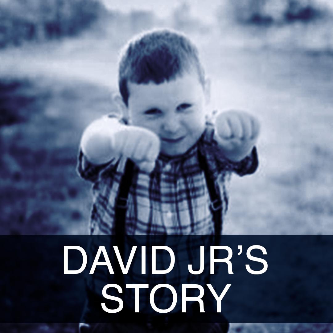 David Jr's Story